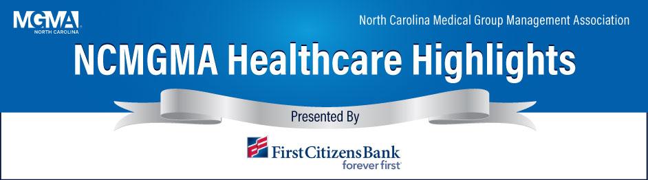 NCMGMA Healthcare Highlights Hdr