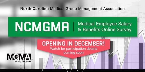 2019 NCMGMA Salary & Benefits Survey Opening Soon